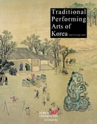 Traditional Performing Arts of Korea by Jeon Kyung-wook
