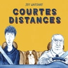 Courtes Distances by Joff Winterhart