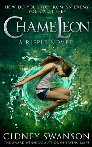 Chameleon Book Two in The Ripple Series