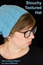 Slouchy Textured Hat by Jenn Wisbeck