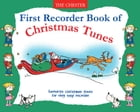 First Recorder Book Of Christmas Tunes by Chester Music