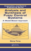 Analysis and Synthesis of Fuzzy Control Systems: A Model-Based Approach b4c043ac-def9-4925-a920-afb03660f6a7