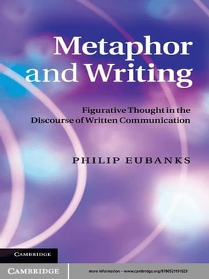 Metaphor and Writing Figurative Thought in the Discourse of Written Communication
