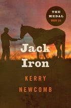 Jack Iron by Kerry Newcomb