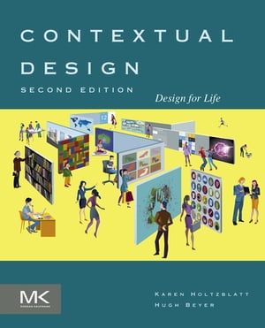 Contextual Design Design for Life