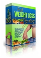 Full Weight Loss System by Anonymous