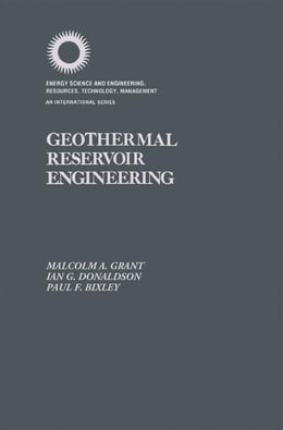 Book Geothermal Reservoir Engineering by Grant, Malcomm