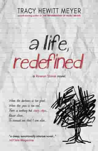 A Life, Redefined by Tracy Hewitt Meyer