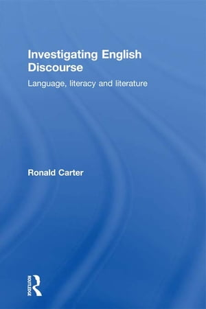 Investigating English Discourse Language,  Literacy,  Literature