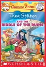 Thea Stilton and the Riddle of the Ruins (Thea Stilton #28) Cover Image