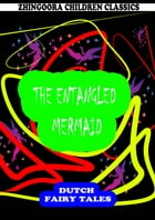 The Entangled Mermaid by William Elliot Griffis
