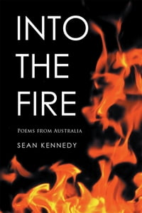 Into the Fire: Poems from Australia