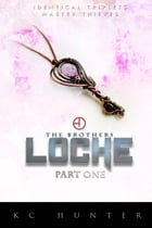 The Brothers Locke: An Urban Fantasy Adventure - Part 1 by K.C. Hunter