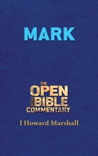 Mark by I. Howard Marshall