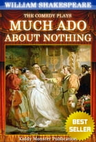 Much Ado About Nothing By William Shakespeare: With 30+ Original Illustrations,Summary and Free Audio Book Link by William Shakespeare