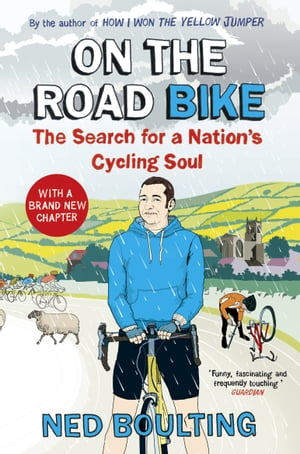 On the Road Bike The Search For a Nation's Cycling Soul