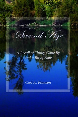 Second Age: A Recall of Things Gone By and a Bit of Now