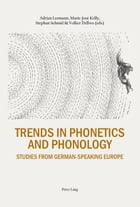 Trends in Phonetics and Phonology by Adrian Leemann