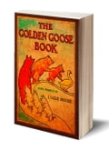 The Golden Goose Book (Illustrated) 5aa14233-e672-4e9c-9df2-06929840c37e