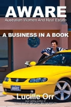 AWARE - A Business in a Book by Lucille Orr