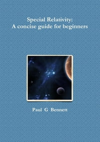 Special Relativity: A Concise Guide for Beginners