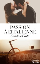 Passion à l'italienne by Caroline Costa