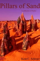 Pillars of Sand by Kent C. Schroer