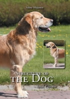Structure of the Dog: Basic Course by Salme Mujunen