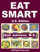 Eat Smart - U.S. Edition by Gail Johnson