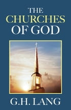The Churches of God by G. H. Lang