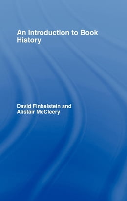 Book An Introduction to Book History by Finklestein, David