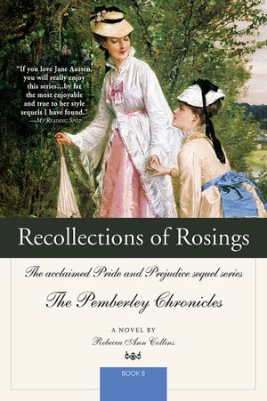 Recollections of Rosings: The acclaimed Pride and Prejudice sequel series by Rebecca Collins