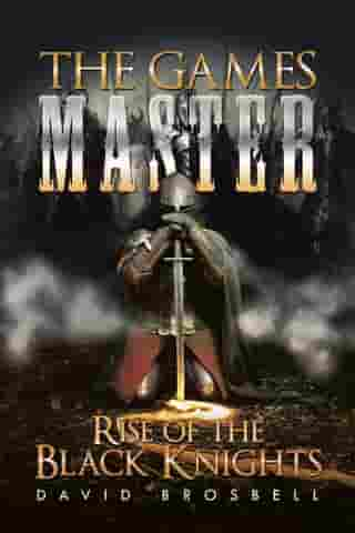 The Games Master: Rise of the Black Knights