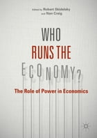 Who Runs the Economy?: The Role of Power in Economics