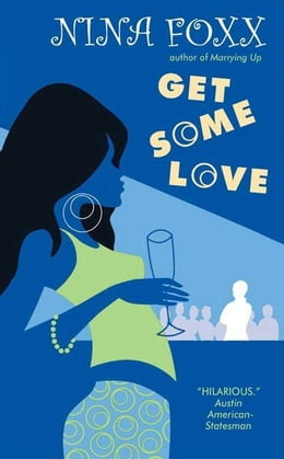Book Get Some Love by Nina Foxx