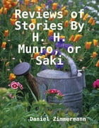 Reviews of Stories By H. H. Munro, or Saki by Daniel Zimmermann