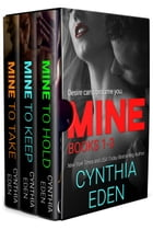 Mine Series Box Set Volume 1 by Cynthia Eden