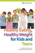 Healthy Eating, Healthy Weight for Kids and Teens 58d5c970-e5d4-432e-9494-a36271a7ef20