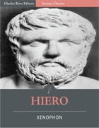 Hiero; or The Tyrant (Illustrated) by Xenophon