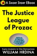 The Justice League of Prozac 35d3cc87-e856-4357-8094-076993cc6080