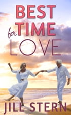 Best Time for Love: Love when it's least expected by Jill Stern