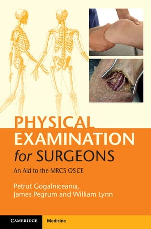 Physical Examination for Surgeons An Aid to the MRCS OSCE