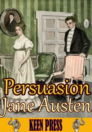 Persuasion : The Timeless Classic Novel: (With 30 Illustrations and Audiobook Link)