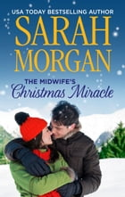 The Midwife's Christmas Miracle by Sarah Morgan