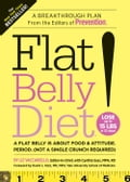 Flat Belly Diet!: A Breakthrough Plan from the Editors of Prevention