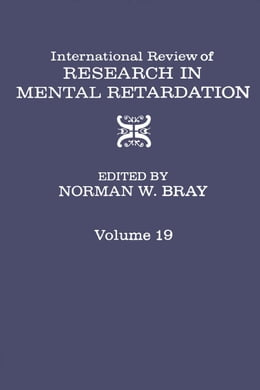 Book International Review of Research in Mental Retardation by Bray, Norman W.