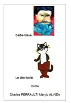Barbe bleue, Le chat botte by Charles PERRAULT