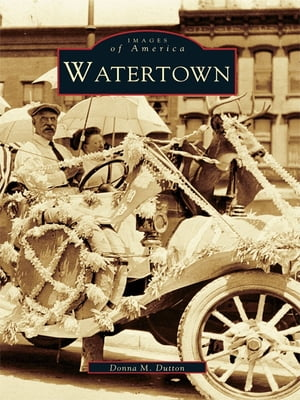Watertown by Donna M. Dutton