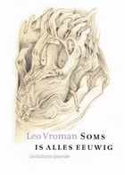 Soms is alles eeuwig by Leo Vroman