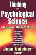 Thinking in Psychological Science: Ideas and Their Makers 79d0f653-94d1-48ca-97ca-817c8000c4a8